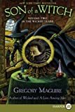 Son of a Witch (Wicked Years, Book 2) (0061719781) by Maguire, Gregory