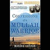 Confessions of a Mullah Warrior | [Masood Farivar]