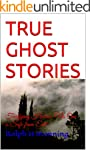 TRUE GHOST STORIES: Terrifying Horror...