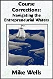 Course Corrections: Navigating the Entrepreneurial Waters