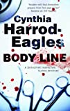 By Cynthia Harrod-Eagles:Body Line (Bill Slider Mysteries) [Hardcover]