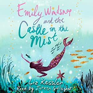 Emily Windsnap and the Castle in the Mist Audiobook