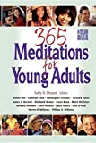 365 Meditations for Young Adults (068709576X) by Sally Sharpe