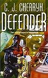 Defender: Book Five of Foreigner