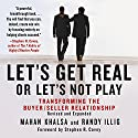 Let's Get Real or Let's Not Play: Transforming the Buyer/Seller Relationship Audiobook by Mahan Khalsa, Randy Illig Narrated by Randy Illig