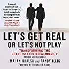Let's Get Real or Let's Not Play: Transforming the Buyer/Seller Relationship Hörbuch von Mahan Khalsa, Randy Illig Gesprochen von: Randy Illig