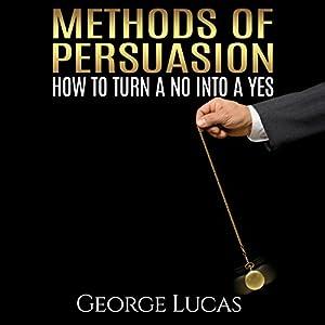 Methods of Persuasion Audiobook