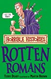 The Rotten Romans (Horrible Histories) (Horrible Histories)