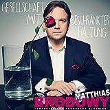 Matthias Brodowy - Audio CD 'Gesellschaft mit beschränkter Haltung'  (23.02.2017)