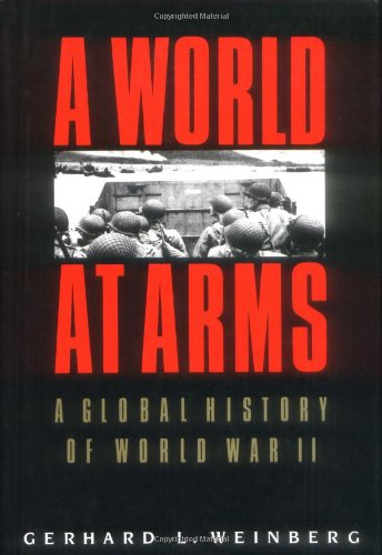 A World at Arms: A Global History of World War II (World War Ii History compare prices)