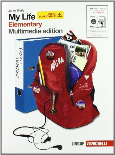 My life. Elementary. Con getting ready. Con espansione online. Per le le Scuole superiori. Con DVD-ROM: 1