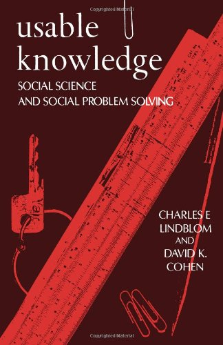 Usable Knowledge: Social Science and Social Problem Solving (Yale Fastback Series)
