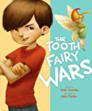The Tooth Fairy Wars