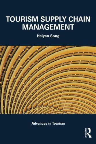 Tourism Supply Chain Management (Advances in Tourism) (Advance Accounting Theory compare prices)