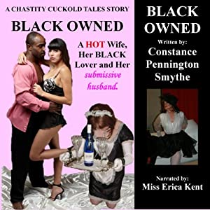 Black Owned (Chastity Cuckold Tales) Audiobook