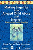 img - for Making Enquiries into Alleged Child Abuse and Neglect: Partnership with Families book / textbook / text book