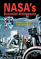 NASA's Scientist-Astronauts (Springer Praxis Books)