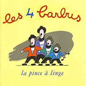 la pince a linge les quatre barbus mp3 downloads
