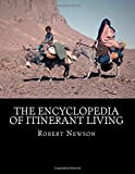 img - for The Encyclopedia of Itinerant Living book / textbook / text book