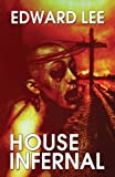 Edward Lee House Infernal