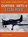 Image of Curtiss XBTC-2 Eggbeater (Naval Fighters)