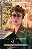 Music's Modern Muse: A Life of Winnaretta Singer, Princesse De Polignac (Eastman Studies in Music)