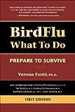 Bird Flu What to Do: Prepare to Survive