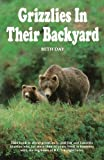 img - for Grizzlies in Their Backyard book / textbook / text book