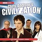 Chris Addison's Civilisation | Chris Addison