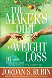 img - for The Maker's Diet for Weight Loss: 16-week strategy for burning fat, cleansing toxins, and living a healthier life! book / textbook / text book