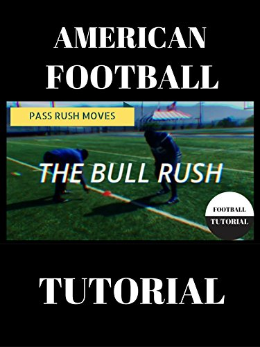 American Football Pass Rush Tutorial
