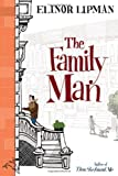 By Elinor Lipman The Family Man (1st First Edition) [Hardcover]