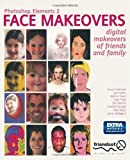 img - for Photoshop Elements 2 Face Makeovers: Digital Makeovers for Your Friends and Family 1st edition by Freer, Katy, Flood, Nathan, Fallon, Josh, Cromhout, Gavin, M (2003) Paperback book / textbook / text book