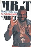 Mr. T: The Man With the Gold