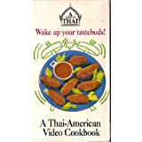 A Taste of Thai: A Thai-American Video Cookbook by