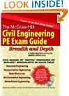 The McGraw-Hill Civil Engineering PE Exam Guide: Breadth and Depth