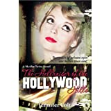 The Hellraiser of the Hollywood Hills: A McAfee Twins Novel (The McAfee Twins Novels) ~ Jennifer Colt