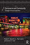 Commerce and Community: Ecologies of Social Cooperation (Economics as Social Theory)
