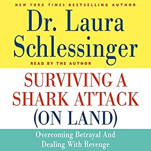 Surviving a Shark Attack (On Land) Audiobook