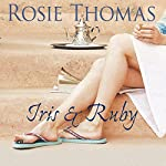 Iris and Ruby | Rosie Thomas