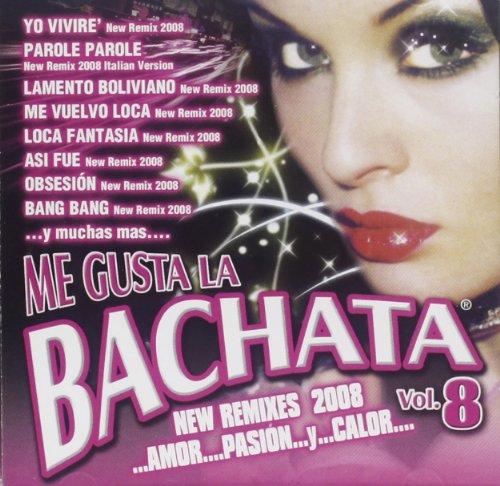 ME GUSTA LA BACHATA VOL.8