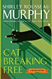 Cat Breaking Free: A Joe Grey Mystery (0060578122) by Murphy, Shirley Rousseau