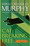 Cat Breaking Free: A Joe Grey Mystery (0060578122) by Murphy, Shirley Rousseau