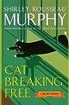 Cat Breaking Free: A Joe Grey Mystery