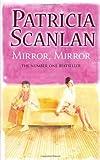 Patricia Scanlan Mirror, Mirror
