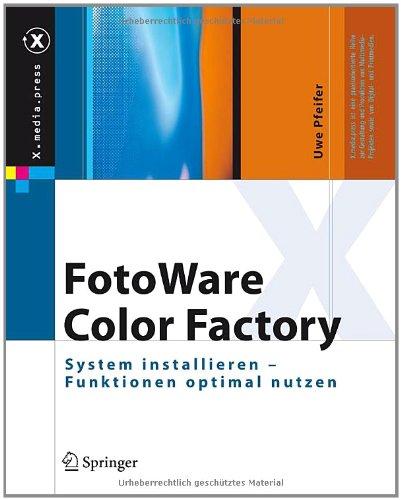 FotoWare Color Factory: System installieren - Funktionen optimal nutzen
