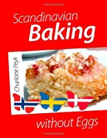 Scandinavian Baking without Eggs from Books On Demand
