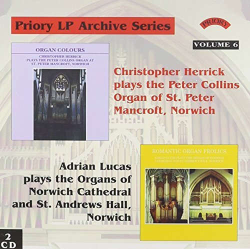 Priory LP Archive Series Volume 6 - Christopher Herrick plays the Organ of St. Peter Mancroft, Norwich / Adrian Lucas plays the organs of Norwich Cathedral and St. Andrews Hall, Norwich (2 CD Set) by Bach (2006-04-25)