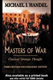 By Michael I. Handel - Masters of War : Classical Strategic Thought: 3rd (third) Edition
