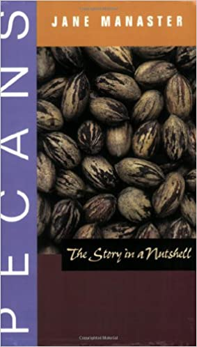 Pecans: The Story in a Nutshell price comparison at Flipkart, Amazon, Crossword, Uread, Bookadda, Landmark, Homeshop18